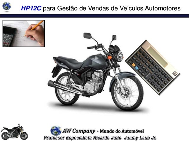 HP12C para Gestão de Vendas de Veículos Automotores