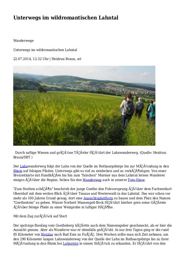 Unterwegs im wildromantischen Lahntal Wanderwege Unterwegs im wildromantischen Lahntal 22.07.2014, 12:32 Uhr | Heidrun Bra...