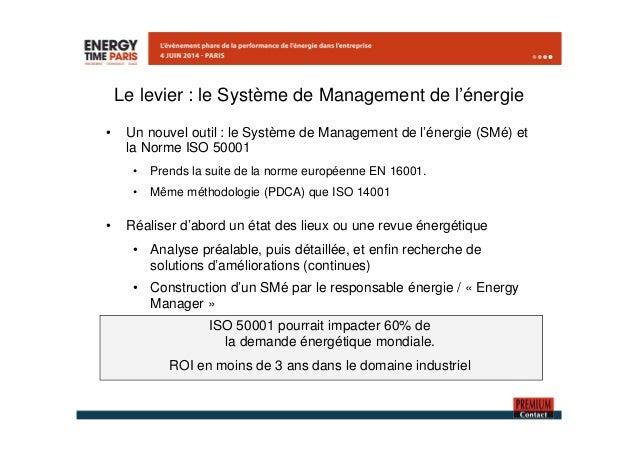 Le levier : le Système de Management de l'énergie  • Un nouvel outil : le Système de Management de l'énergie (SMé) et  la ...