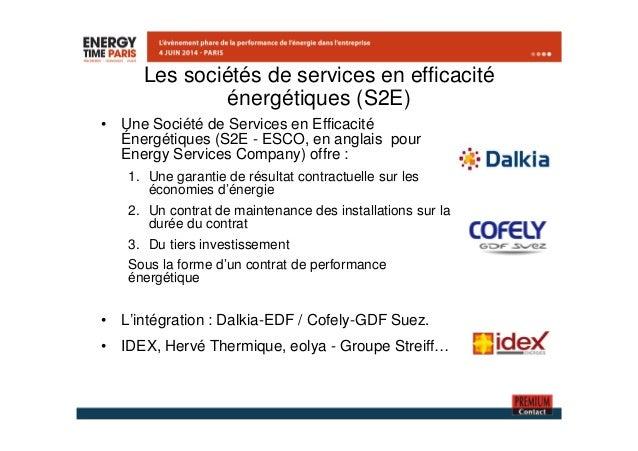 Les sociétés de services en efficacité  énergétiques (S2E)  • Une Société de Services en Efficacité  Énergétiques (S2E - E...