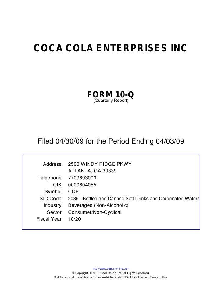 COCA COLA ENTERPRISES INC                                    FORM Report)10-Q                                  (Quarterly ...