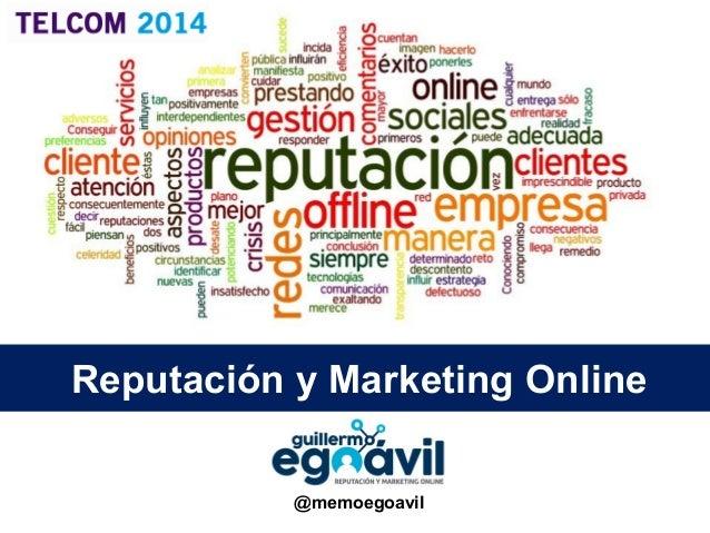 Reputación y Marketing Online @memoegoavil