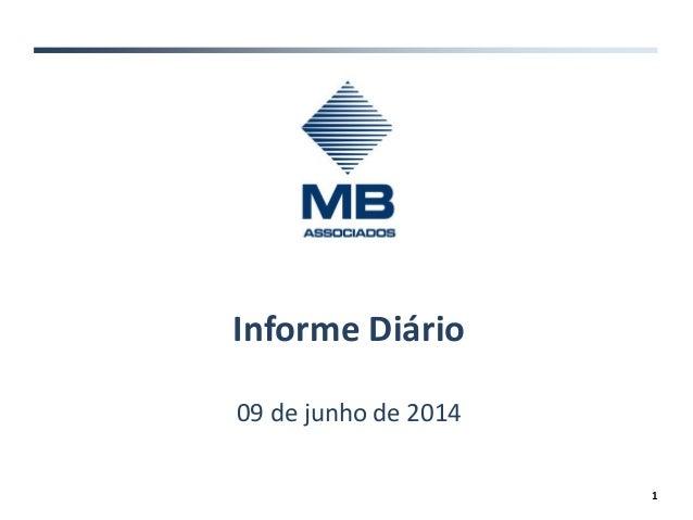 Informe Diário 09 de junho de 2014 1