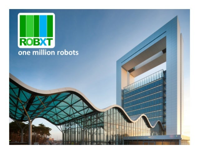 ROBXT Dutch Robot Conglomerate aiming to be the first European organization to manufacture one million robots