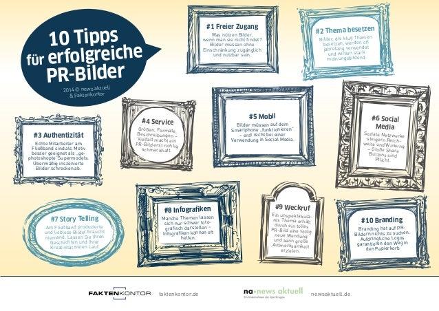 10 Tipps für erfolgreiche PR-Bilder 2014 © news aktuell & Faktenkontor faktenkontor.de newsaktuell.de #1 Freier Zugang Was...