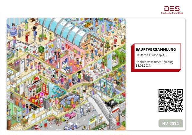 HAUPTVERSAMMLUNG Deutsche EuroShop AG Handwerkskammer Hamburg 18.06.2014 HV 2014