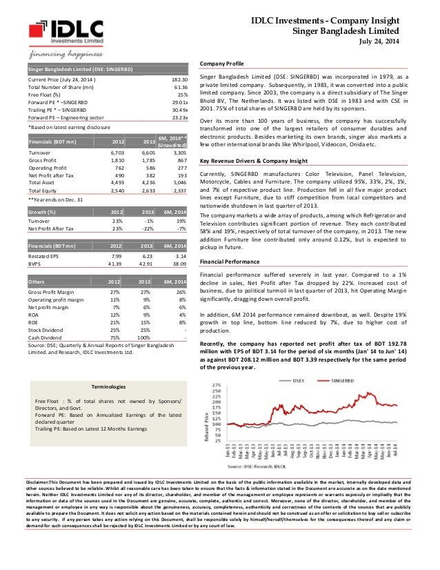 IDLC Investments - Company Insight  Singer Bangladesh Limited  July 24, 2014  Terminologies  Free Float : % of total share...