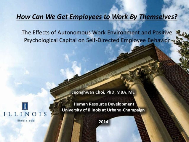 1 How Can We Get Employees to Work By Themselves? The Effects of Autonomous Work Environment and Positive Psychological Ca...