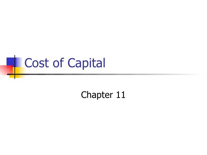 Cost of Capital Chapter 11