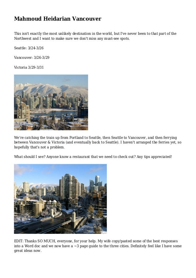 Mahmoud Heidarian Vancouver This isn't exactly the most unlikely destination in the world, but I've never been to that par...