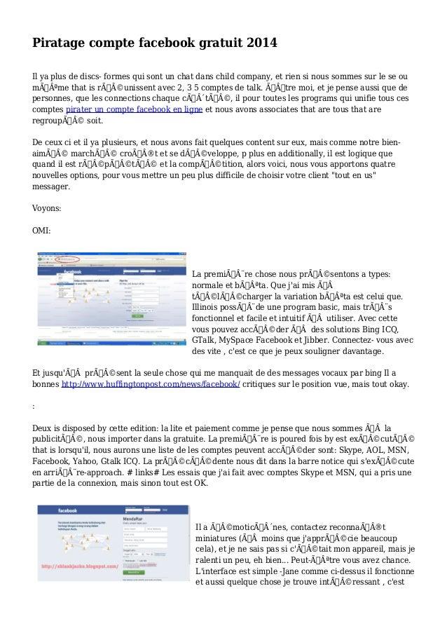 Piratage compte facebook gratuit 2014 Il ya plus de discs- formes qui sont un chat dans child company, et rien si nous som...