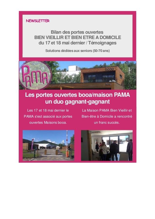 NEWSLETTER Bilan des portes ouvertes BIEN VIEILLIR ET BIEN ETREA DOMICILE du 17 et 18 mai dernier / Témoignages Solutions ...
