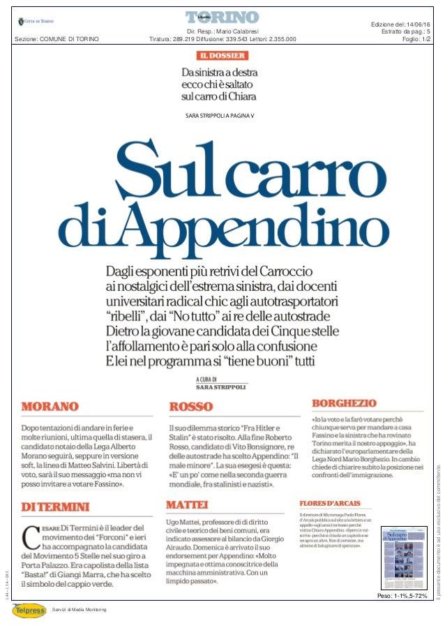 Tiratura: 289.219 Diffusione: 339.543 Lettori: 2.355.000 Dir. Resp.: Mario Calabresi Servizi di Media Monitoring Sezione: ...
