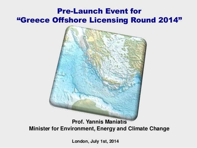 """Prof. Yannis Maniatis Minister for Environment, Energy and Climate Change Pre-Launch Event for """"Greece Offshore Licensing ..."""