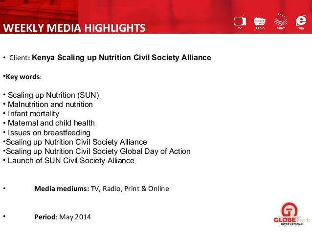 • Client: Kenya Scaling up Nutrition Civil Society Alliance •Key words: • Scaling up Nutrition (SUN) • Malnutrition and nu...