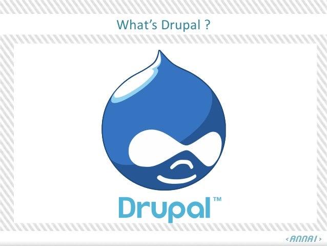What's Drupal ?