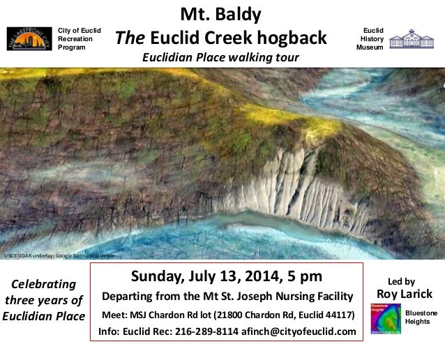 City of Euclid Recreation Program Sunday, July 13, 2014, 5 pm Roy Larick Mt. Baldy Euclidian Place walking tour Utopia Bea...