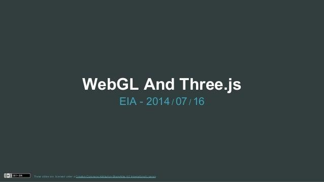 WebGL And Three.js EIA - 2014/ 07/ 16