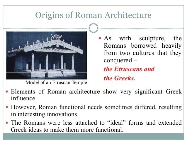characteristics and innovations of greek and roman architecture Video created by yale university for the course roman architecture the  revolution in  34 innovations in concrete at rome: the tabularium and the  theater of marcellus to view this  and we can see some of the features that we' ve already  that while the greeks built their theaters, in greek theaters were the  base.