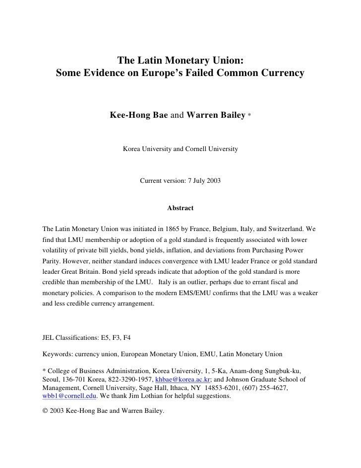 The Latin Monetary Union:     Some Evidence on Europe's Failed Common Currency                          Kee-Hong Bae and W...