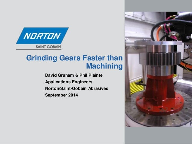 Grinding Gears Faster Than Machining