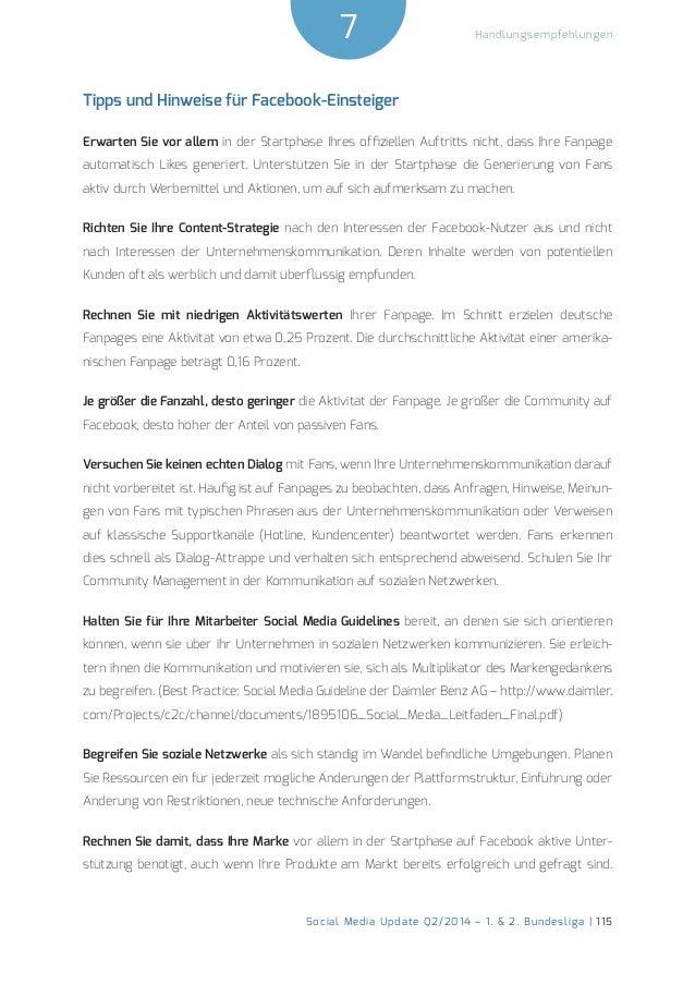 7  Social Media Update Q2/2014 – 1. & 2. Bundesliga | 115  Handlungsempfehlungen  Tipps und Hinweise für Facebook-Einsteig...
