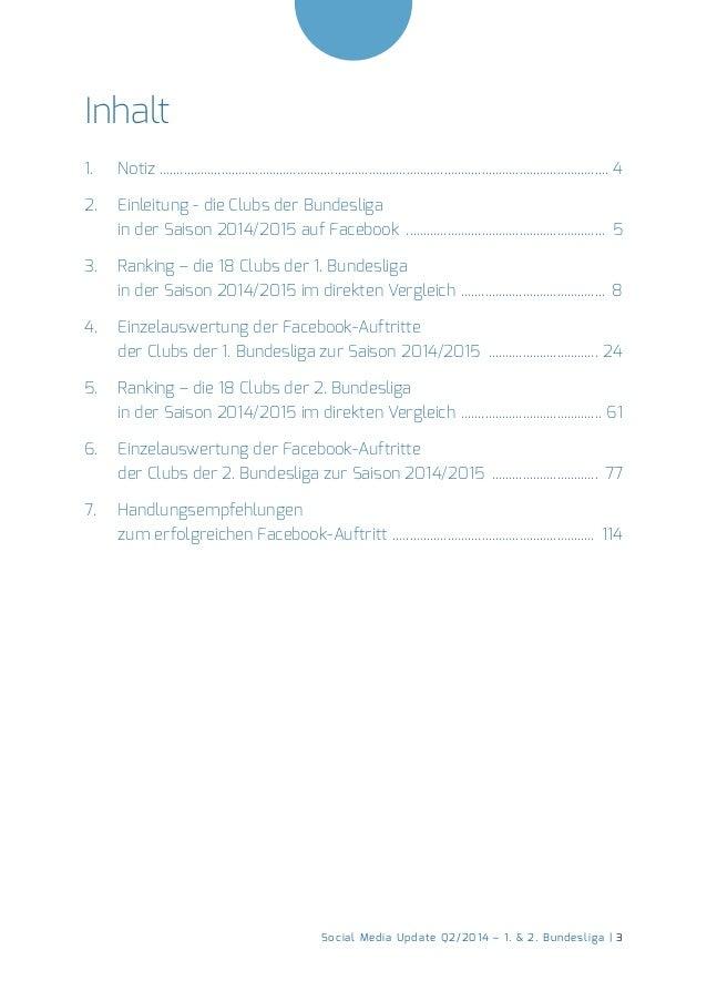 Social Media Update Q2/2014 – 1. & 2. Bundesliga | 3  Inhalt  1. Notiz � 4  2. Einleitung - die Clubs der Bundesliga  in d...