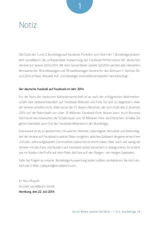 1  Social Media Update Q2/2014 – 1. & 2. Bundesliga | 4  Notiz  Die Clubs der 1. und 2. Bundesliga auf Facebook. Pünktlich...