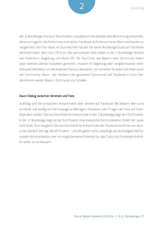 Einleitung 2  Social Media Update Q2/2014 – 1. & 2. Bundesliga | 7  der 2. Bundesliga sind zum Teil erheblich. socialBench...