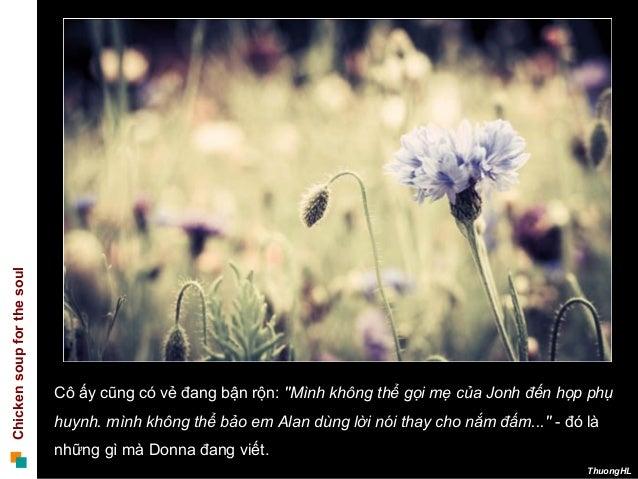 """Chickensoupforthesoul ThuongHL Cô ấy cũng có vẻ đang bận rộn: """"Mình không thể gọi mẹ của Jonh đến họp phụ huynh. mình khôn..."""