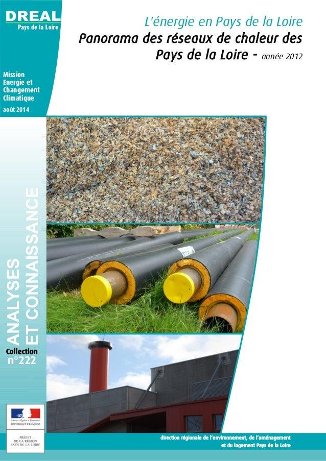 L'énergie en Pays de la Loire Panorama des réseaux de chaleur des Pays de la Loire - année 2012 DREALANALYSES ETCONNAISSAN...
