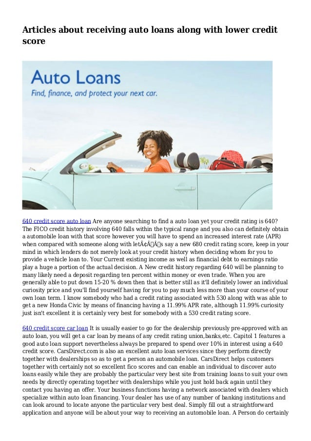 640 Credit Score Car Loan >> Articles About Receiving Auto Loans Along With Lower Credit Score