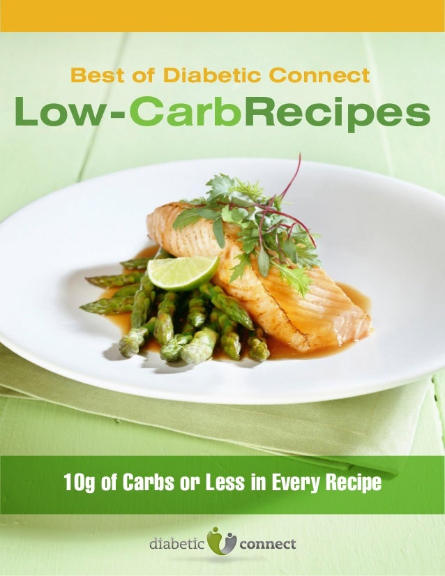 Best of Diabetic Connect  Low-CarbRecipes  10g of Carbs or Less in Every Recipe