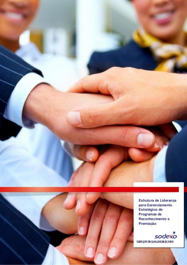 Estrutura de Liderança para Gerenciamento Estratégico de Programas de Reconhecimento e Premiação