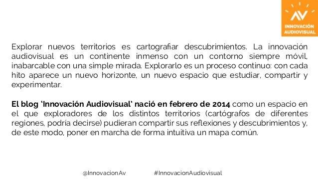 Innovación Audiovisual: Manifiesto Slide 3