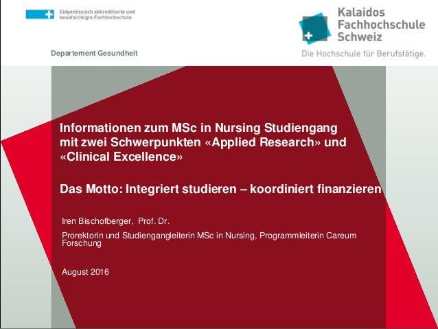 Departement Gesundheit Informationen zum MSc in Nursing Studiengang mit zwei Schwerpunkten «Applied Research» und «Clinica...