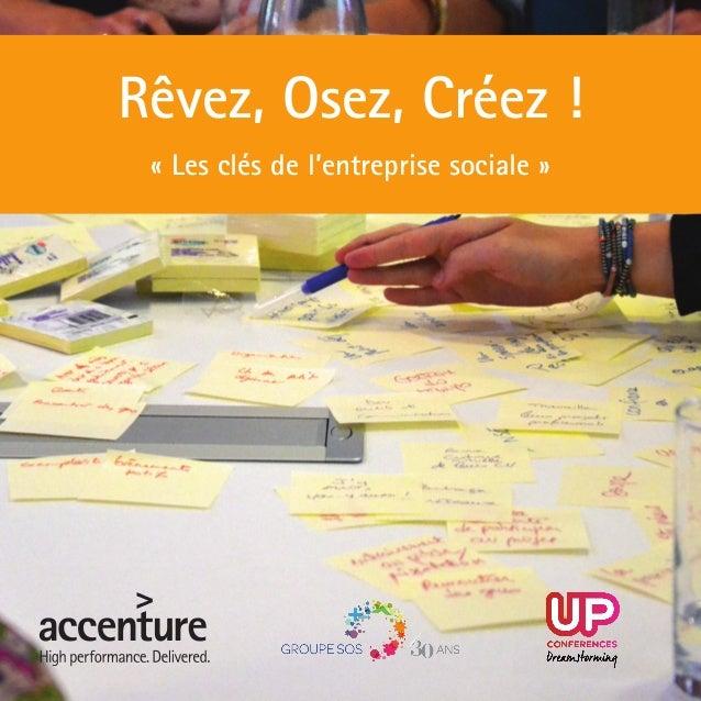 1 Rêvez, Osez, Créez ! « Les clés de l'entreprise sociale »
