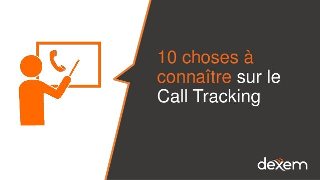 10 choses à connaître sur le Call Tracking