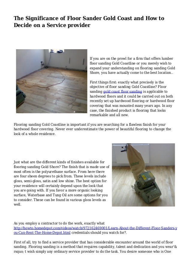 The Significance Of Floor Sander Gold Coast And How To Decide On A Se