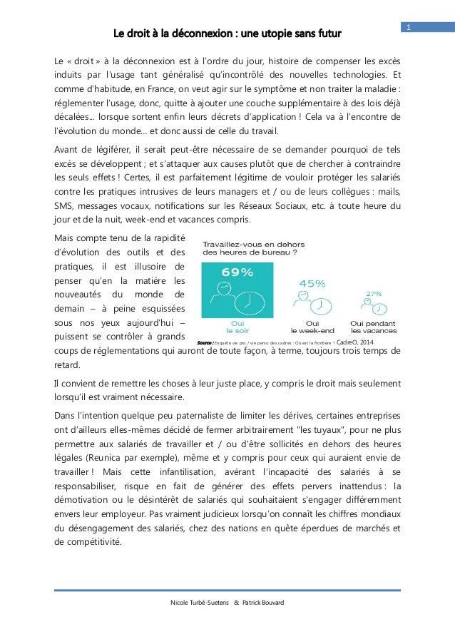 Nicole Turbé-Suetens & Patrick Bouvard  1  Le droit à la déconnexion : une utopie sans futur  Le « droit » à la déconnexio...