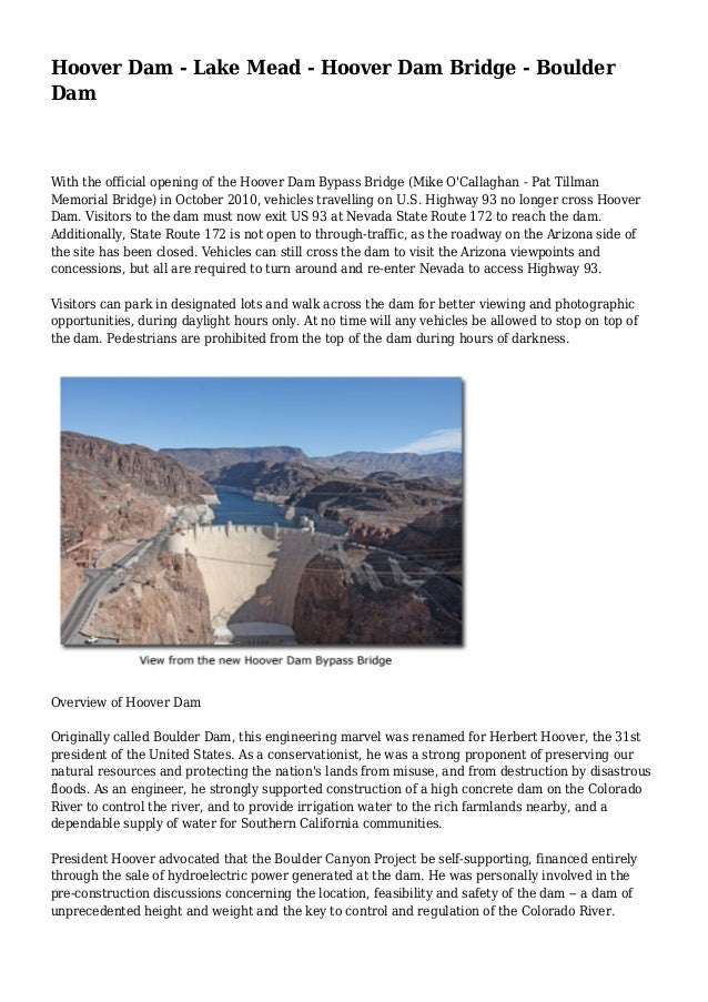 Hoover Dam - Lake Mead - Hoover Dam Bridge - Boulder  Dam  With the official opening of the Hoover Dam Bypass Bridge (Mike...
