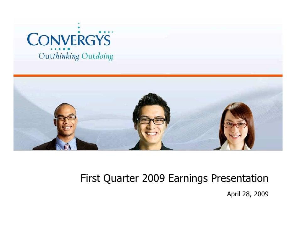 First Quarter 2009 Earnings Presentation                                April 28, 2009