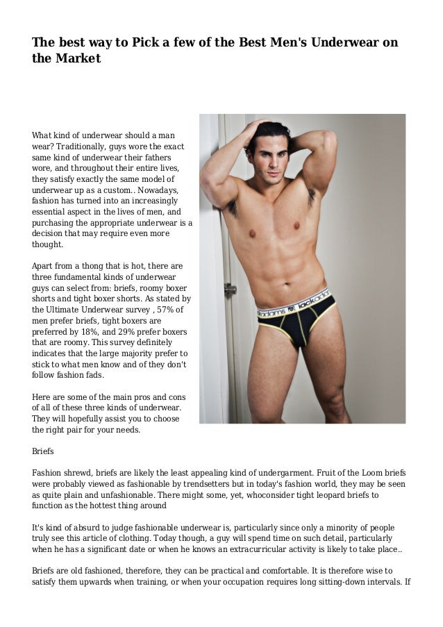 74e06c7c33c The best way to Pick a few of the Best Men s Underwear on the Market