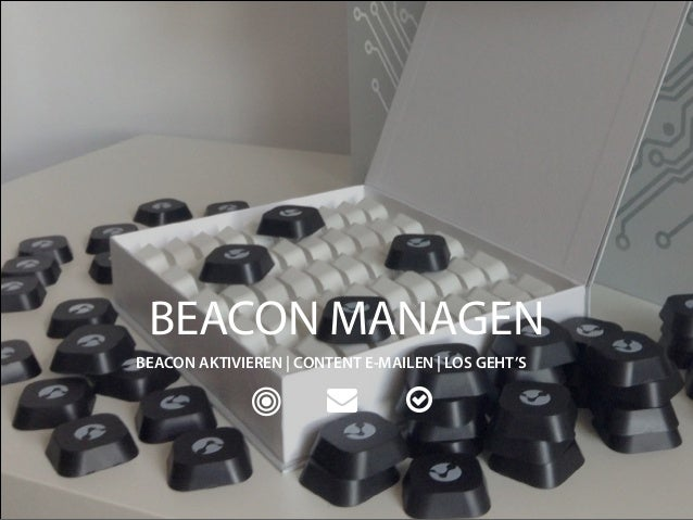 BEACON MANAGEN  BEACON AKTIVIEREN | CONTENT E-MAILEN | LOS GEHT'S    