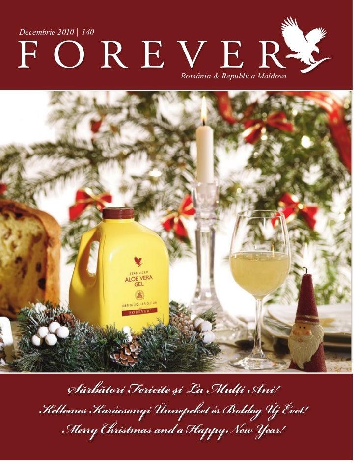 Decembrie 2010 | 140                               România & Republica Moldova             Sărbători Fericite i La Mulţi A...