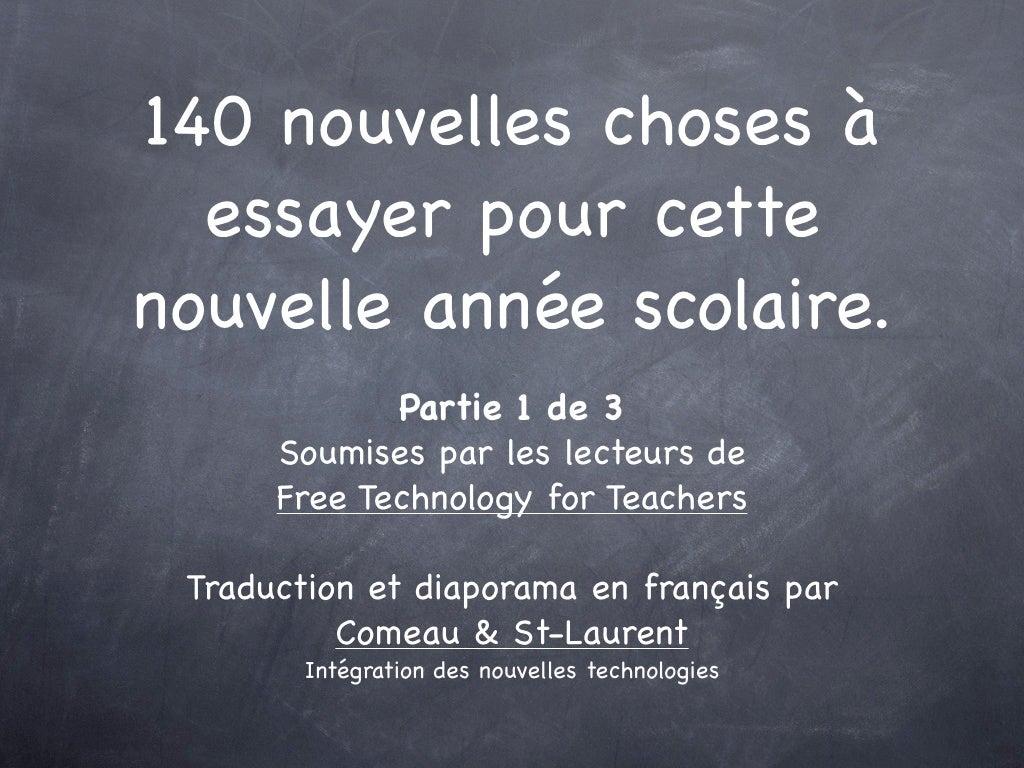 140 nouvelles choses à faire en éducation. Partie 1 de 3