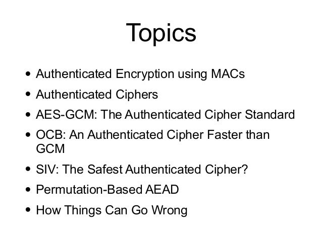 CNIT 141: 8. Authenticated Encryption Slide 3