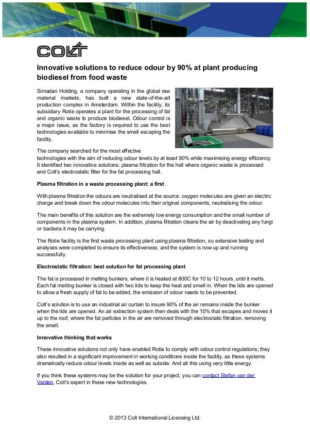 Innovative solutions to reduce odour by 90% at plant producing biodiesel from food waste Simadan Holding, a company operat...