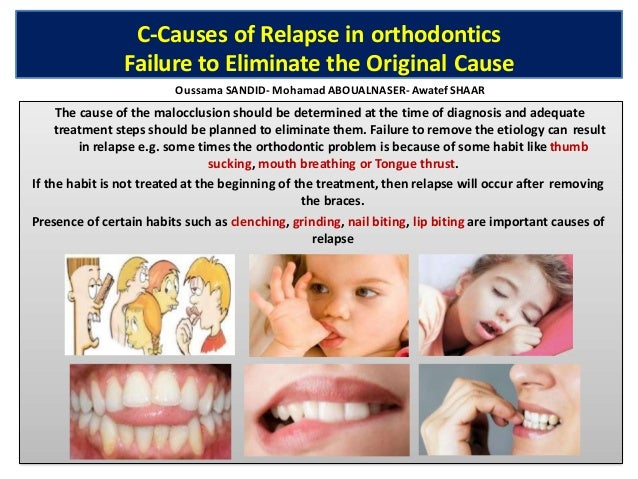 D-Causes of Relapse in orthodontics Role of Occlusion Good intercuspation of upper and lower teeth is important factor in ...