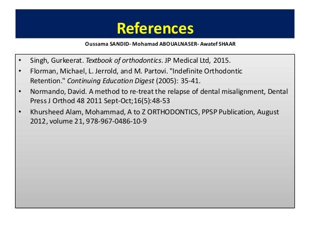 141 relapse in orthodontics-recidives en orthodontie-oussama sandid-mohamad aboualnaser-awatef shaar-dentiste orthodontist...